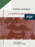 Jameson F La Estetica Geopolitica Cine y Espacio en El Sistema Mundial 1992