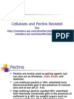 Celluloses and Pectins Revisted