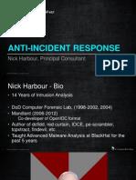 Anti Incident Response