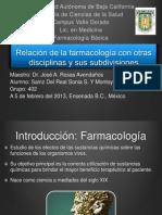 1-Relacion de La Farmacologia Con Otras Disciplinas y Sus Divisiones