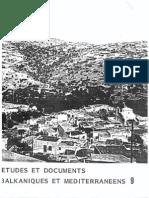 Etudes et documents Balkaniques et Mediterraneens - 9 , 1985