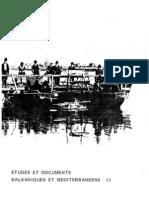 Etudes et documents Balkaniques et Mediterraneens - 13 , 1987