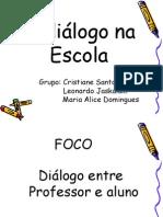 O diálogo na Escola