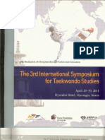 Choi CH, Park JH, Lee JB, Kim HJ. Development of taekwondo knowledge test using multimedia with multi-language. Proceedings of The 3rd International Symposium for Taekwondo Studies. Kyunghee University, Gyeongju, Republic of Korea, April 29-30. 2011;67-69.