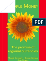 Bernard Lietaer - People Money - The Promise of Regional Currencies - Full 362p book Book With Margrit Kennedy and John Rogers