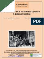 El franquismo en la economía de Gipuzkoa. II GUERRA MUNDIAL (Es) The Franco regime in the economy of Gipuzkoa. II WORLD WAR (Es) Frankismoa Gipuzkoako ekonomian. II MUNDU GERRA (Es)