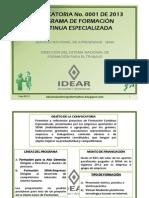 Difusion IDEAR - Convocatoria Formacion Especializada SENA 2013