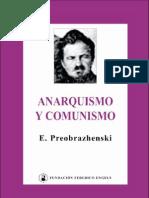 Evgeni Preobrazhenski - Anarquismo y Comunismo (1921)