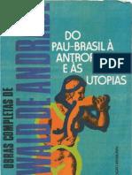 Andrade, Oswald de - Do Pau Brasil a Antropofagia e as Utopias