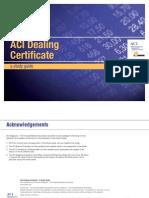 ACI Dealing Certificate