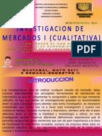 Investigacion de Mercados I (Cualitativa)