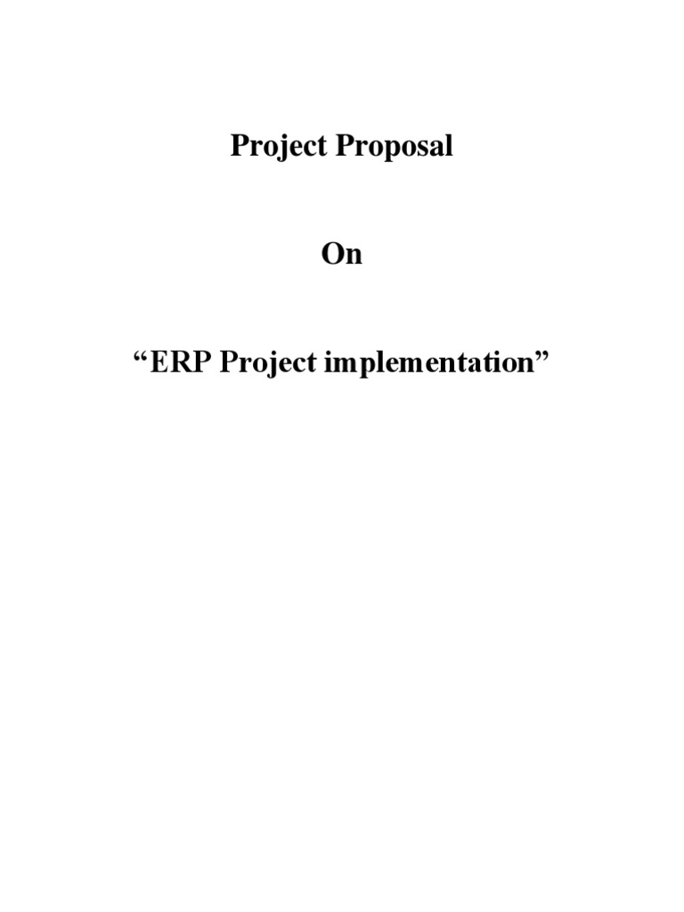 Project proposal of erp enterprise resource planning business project proposal of erp enterprise resource planning business economics saigontimesfo