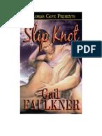 Gail Faulkner - Slip Knot Ell
