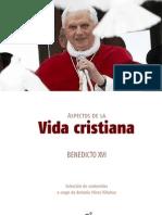 Benedicto XVI - Vida Cristiana