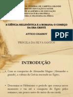 A CIÊNCIA HELENÍSTICA E A ROMANA