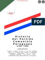 HISTORIA DEL PARTIDO COMUNISTA PARAGUAYO - 1928 a 1990 - HUMBERTO ROSALES - PARAGUAY - PORTALGUARANIi