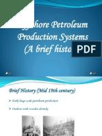 Offshore Petroleum Production Systems