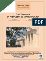 Crisis Financiera. LA PROPUESTA DE EKAI CENTER III (Es) Financial Crisis. THE EKAI CENTER PROPOSAL  III (Es) Finantza Krisialdia. EKAI CENTER-EN PROPOSAL III (Es)