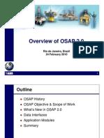 24Feb10 - Rio OSAP Overview