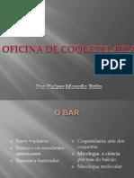 Oficina de Coquetelaria Fanor