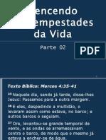 VENCENDO AS TEMPESTADES DA VIDA - Parte 02.ppt