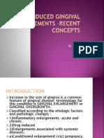 Drug Induced Gingival Enlarge