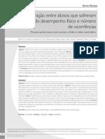 Comparação entre idosos que sofreram quedas segundo desempenho físico e número de ocorrências
