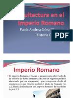 Unidad 11 Arquitectura en el Imperio Romano - Paola Andrea Góez Vásquez