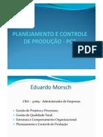 Microsoft PowerPoint - PLANEJAMENTO E CONTROLE DE PRODUÇÃO aula 1 - PCP