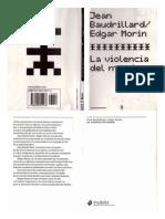 La Violencia Del Mundo, Jean Baudrillard, Edgar Morin 2003