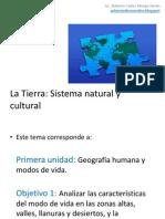 La Tierra Sistema Natural y Cultural