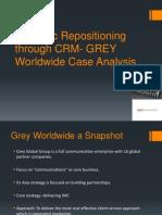 Strategic Repositioning Through CRM- GREY Worldwide Case Analysis -Final-V1