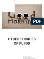 Other sources of funds(E.C.B,I,D,R...........)