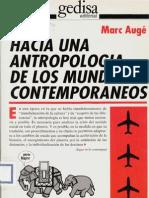 21883023 Auge Marc Hacia Una Antropologia de Los Mundos Contemporaneos 1994
