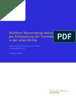 Thomas Noack | Wolfhart Pannenbergs Rekonstruktion der Entwicklung der Trinitätslehre in der alten Kirche