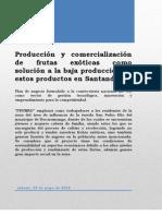Producción y comercialización de frutas exóticas como solución a la baja producción de estos productos en Santander.
