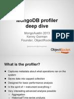 MongoDB Profiler Deep Dive; MongoDB Austin 2013