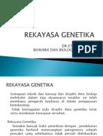 Rekayasa Genetika Blok 1.1