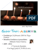 SUPER TINERI - ASIRYS în 2013