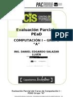 Computacion I Examen Parcial PEAD 2013_0