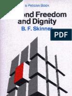 BF Skinner Beyond Freedom & Dignity 1971