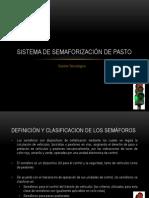 Sistema de Semaforización de Pasto.pptx