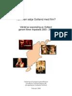 Kan man sälja Gotland med film - The value of the exposure of Gotland in 18 films