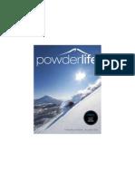Powderlife Magazine Volume 6 / Issue no. 42