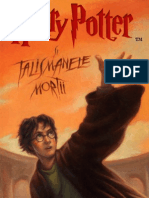 ROWLING, J.K. - [HARRY POTTER] 07 Harry Potter Si Talismanele Mortii In Limba Romana