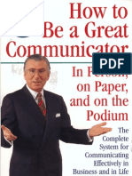 COMMUNICATION How to Be a Great Communicator