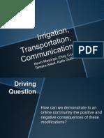 Irrigation, Transportation, Communication (1)