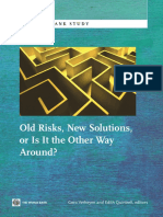 Old Risks, New Solutions, or Is It the Other Way Around?