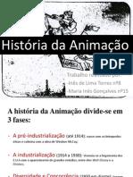 Historia da Animação - Inês Torres e Maria Inês Gonçalves