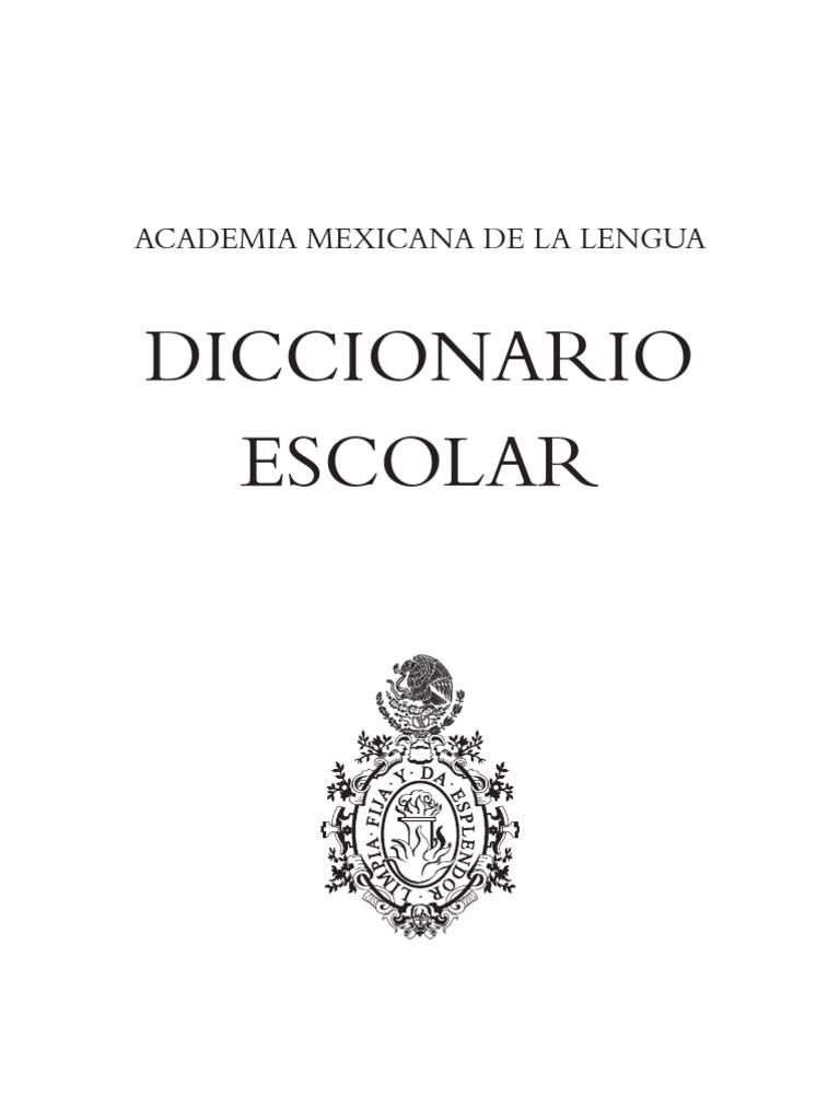 886ebbbad2 125953929 Diccionario Escolar Academia Mexicana de La Lengua